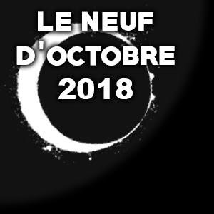 LE NEUF DE OCTOBRE 2018