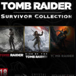 Leak : Tomb Raider Survivor Collection et SOTTR Definitive Edition