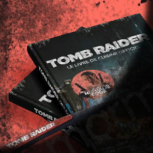 Tomb Raider & Marmiton, le partenariat